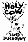 Holy Cow: Book by David Duchovny