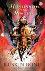 Hanuman to the rescue:Book by Author-Ruskin Bond , Prasun Mazumdar