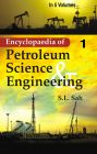 Encyclopaedia of Petroleum Science And Engineering {18 Vols. Set}: Book by S.L. Sah