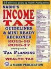 Income Tax Guidelines & Mini Ready Reckoner 2015-16 2016-17 44th Edn (ENGLISH): Book by Editor