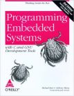 Programming Embedded Systems With C And Gnu Development Tools: Book by Barr
