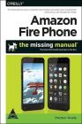 Amazon Fire Phone: The Missing Manual (English) (Paperback)