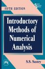 INTRODUCTORY METHODS OF NUMERICAL ANALYSIS: Book by SASTRY S. S.