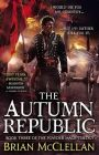 The Autumn Republic: Book by Brian McClellan