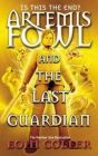 Artemis Fowl and the Last Guardian: Book by Eoin Colfer