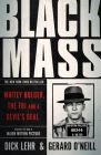 Black Mass: Whitey Bulger, the FBI and a Devil's Deal: Book by Dick Lehr