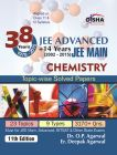 38 Years IIT-JEE Advanced + 14 yrs JEE Main Topic-wise Solved Paper CHEMISTRY 11th Edition: Book by Dr. O. P. Agarwal, Er. Deepak Agarwal