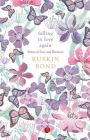 Falling in Love Again Stories of Love and Romance PB (English) (Paperback): Book by Ruskin Bond