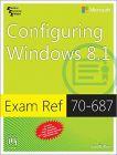 Microsoft Configuring Windows 8.1 - Exam Ref 70 - 687 (English)