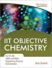 IIT Objective Chemistry: Book by Arun Syamal