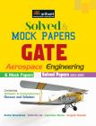 Solved & Mock Papers for GATE Aerospace Engineering: Book by Anshul Khandelwal | Sidhartha G S |Jagmohan Meena | Durgesh Chandel