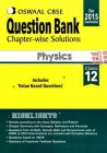 Oswaal CBSE Question Bank chapter-wise solutions For Class 12 Physics (English): Book by Panel of Experts