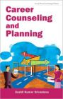 Career Counseling and Planning: Book by Sushil Kumar Srivastava