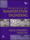PRINCIPLES OF TRANSPORTATION ENGINEERING: Book by CHAKROBORTY PARTHA|DAS ANIMESH