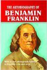 The Autobiography of Benjamin Franklin: Book by Benjamin Franklin