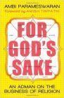 For Gods Sake: Book by Ambi Parameswaran