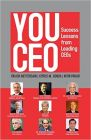 YOU CEO : Success Lessons From Leading CEOs (English) (Paperback): Book by  VIKASH MITTERSAIN : is the founder and president of the India Business Group, a rapidly growing chamber of commerce. CYRUS M. GONDA : is the author of a number of bestselling books in the field of management and a sought after corporate trainer. DR. NITIN PARAB : is CEO and lead consultant for Cross... View More VIKASH MITTERSAIN : is the founder and president of the India Business Group, a rapidly growing chamber of commerce. CYRUS M. GONDA : is the author of a number of bestselling books in the field of management and a sought after corporate trainer. DR. NITIN PARAB : is CEO and lead consultant for Crosslink International.