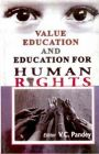 Value Education And Education For Human Rights: Book by V.C. Pandey