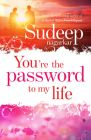 You're The Password To My Life: Book by Sudheep Nagarkar