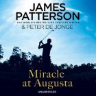 Miracle at Augusta: Book by James Patterson