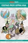 Folktales Of Central asia: Book by Anant Pai