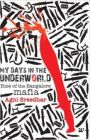 My Days in the Underworld - Rise of the Bangalore Mafia: 1: Book by Agni Sreedhar