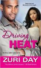 Driving Heat: The Blue Collar Lover Series: Book one: Book by Zuri Day