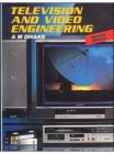 Television and Video Engineering: Book by Arvind M. Dhake