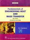 Fundamentals of Engineering Heat and Mass Transfer (SI Units): Book by R.C. Sachdeva