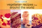Vegetarian Recipes from Around the World (English) (Paperback): Book by Sanjeev Kapoor