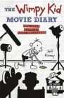 The Wimpy Kid Movie Diary: How Greg Heffley Went Hollywood : How Greg Heffley Went Hollywood (English) (Hardcover): Book by Jeff Kinney