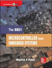 The 8051 Microcontroller Based Embedded Systems: Book by Manish K Patel