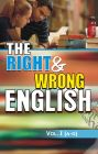 The Right & Wrong English-Vol. I (A to G): Book by Mr. Jeoll Lyall