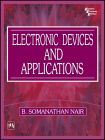 ELECTRONIC DEVICES AND APPLICATIONS: Book by NAIR B. SOMANATHAN