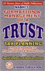 Formation & Management of a TRUST along with Tax Planning: Book by Editor