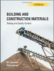 Building and Construction Materials: Testing and Quality Control (Lab Manual Series): Book by Neha Jamwal