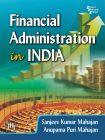 FINANCIAL ADMINISTRATION IN INDIA: Book by Mahajan Sanjeev Kumar |Mahajan Anupama Puri