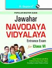 Jawahar Navodaya Vidyalaya Entrance Exam (Class VI): Book by RPH Editorial Board