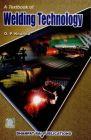 A Textbook of Welding Technology: Book by O.P. Khanna