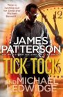 Tick Tock: Book by James Patterson