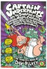 Captain Underpants and the Invasion of the Incredibly Naughty Cafeteria Ladies from Outer Space: A Third Epic Novel: Book by Dav Pilkey