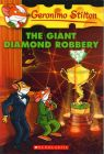 The Giant Diamond Robbery (English) (Paperback): Book by Stilton