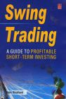 Swing Trading : A Guide to Profitable Short - Term Investing (English) 1st Edition (Paperback): Book by Marc Rivalland