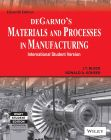 Degarmo'S Materials And Processes In Manufacturing 11th Edition