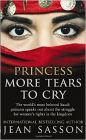 Princess More Tears to Cry: Book by Jean Sasson