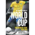 The Mammoth Book of the World Cup (Mammoth Books): Book by Nick Holt