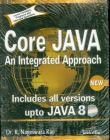 CORE JAVA:  AN INTEGRATED APPROACH: Book by R. NAGESWARA RAO, KOGENT SOLUTIONS INC.