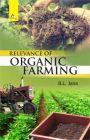 Relevance Of Organic Farming (English): Book by B. L. Jana