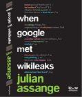 When Google Met WikiLeaks: Book by JULIAN ASSANGE