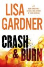 Crash & Burn: Book by Lisa Gardner